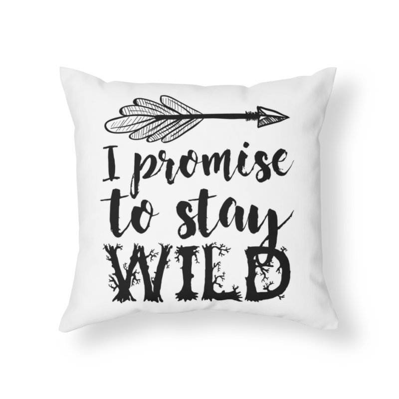 Stay Wild Home Throw Pillow by RockerByeDestash Market