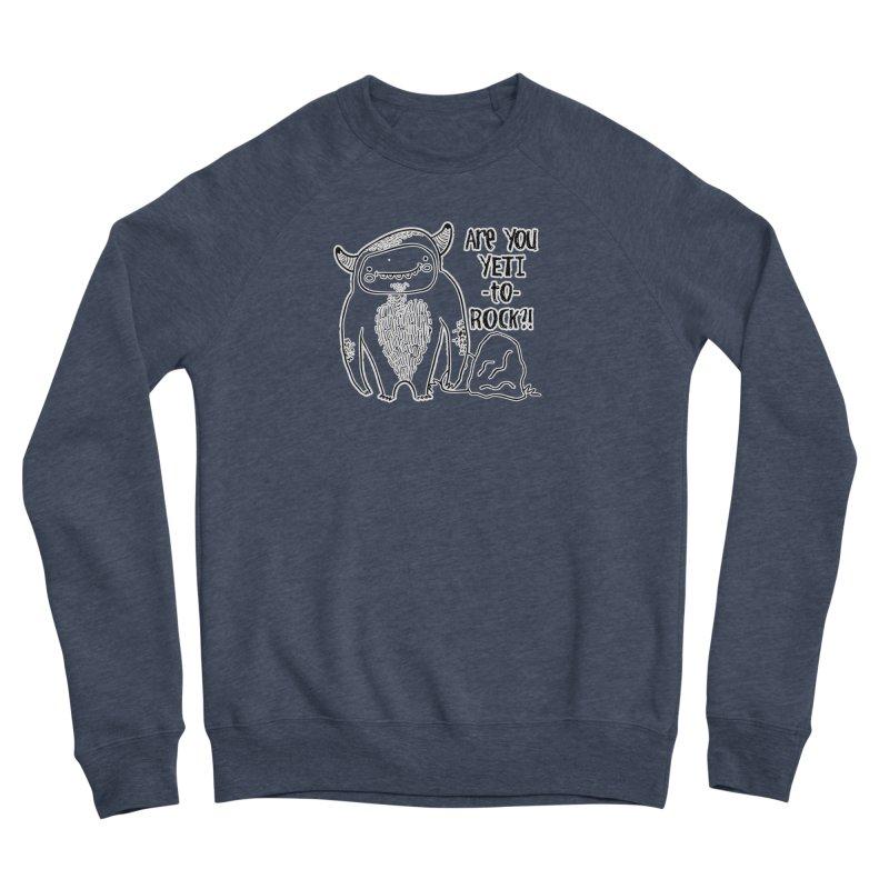 Yeti to Rock Men's Sponge Fleece Sweatshirt by RockerByeDestash Market