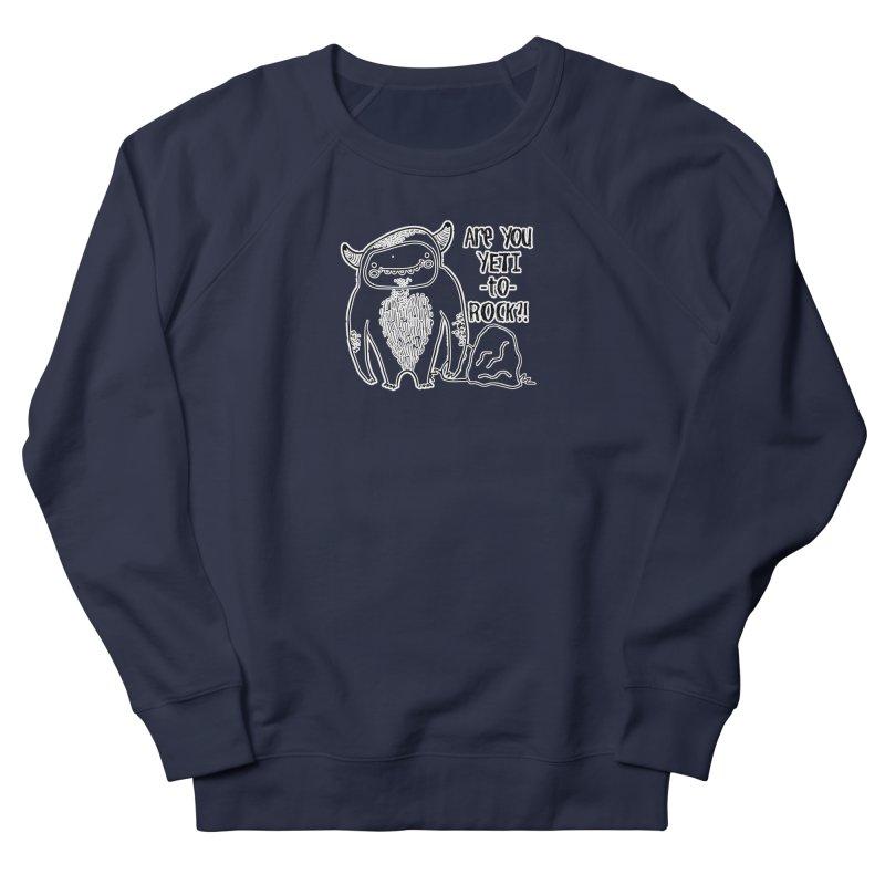 Yeti to Rock Women's Sweatshirt by RockerByeDestash Market