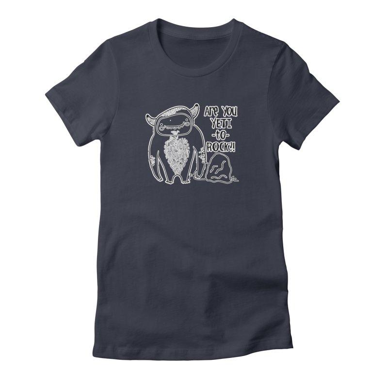 Yeti to Rock Women's T-Shirt by RockerByeDestash Market