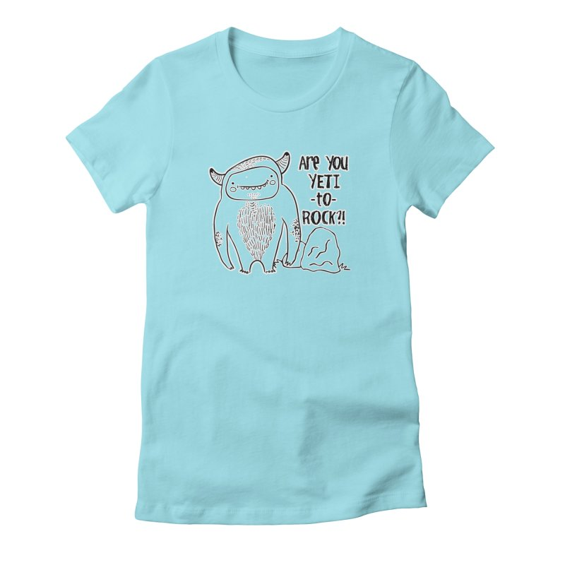 Yeti to Rock Women's Fitted T-Shirt by RockerByeDestash Market