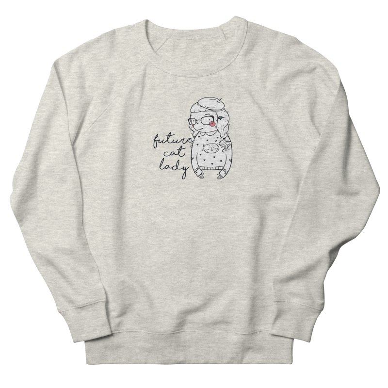 Future Cat Lady Women's French Terry Sweatshirt by RockerByeDestash Market