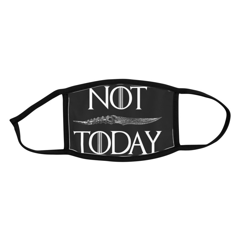 Not Today - Arya Accessories Face Mask by Rocketman
