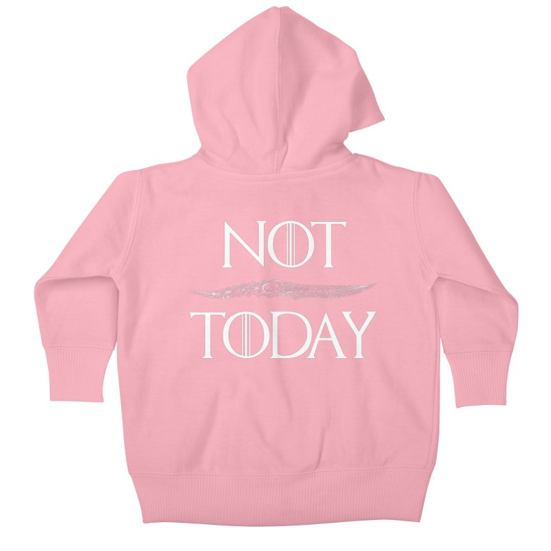 Not Today - Arya Kids Baby Zip-Up Hoody by Rocketman