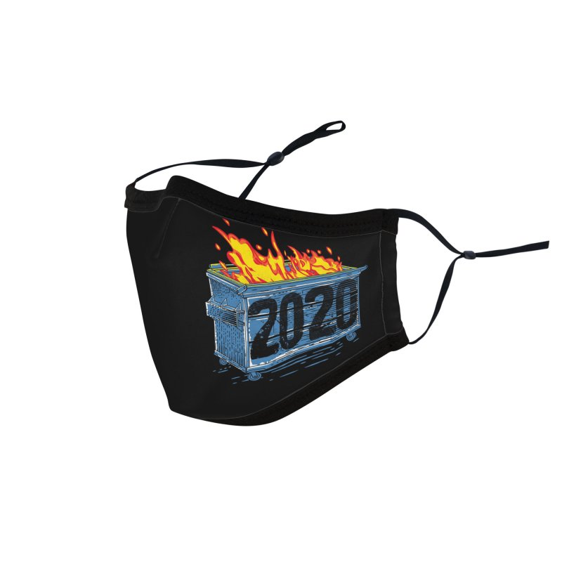 Dumpster Fire 2020 Accessories Face Mask by Rocketman