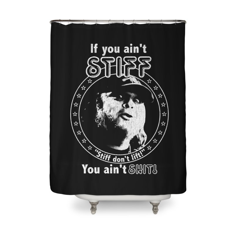 Johnny Stiff Home Shower Curtain by Rocks Off Designs