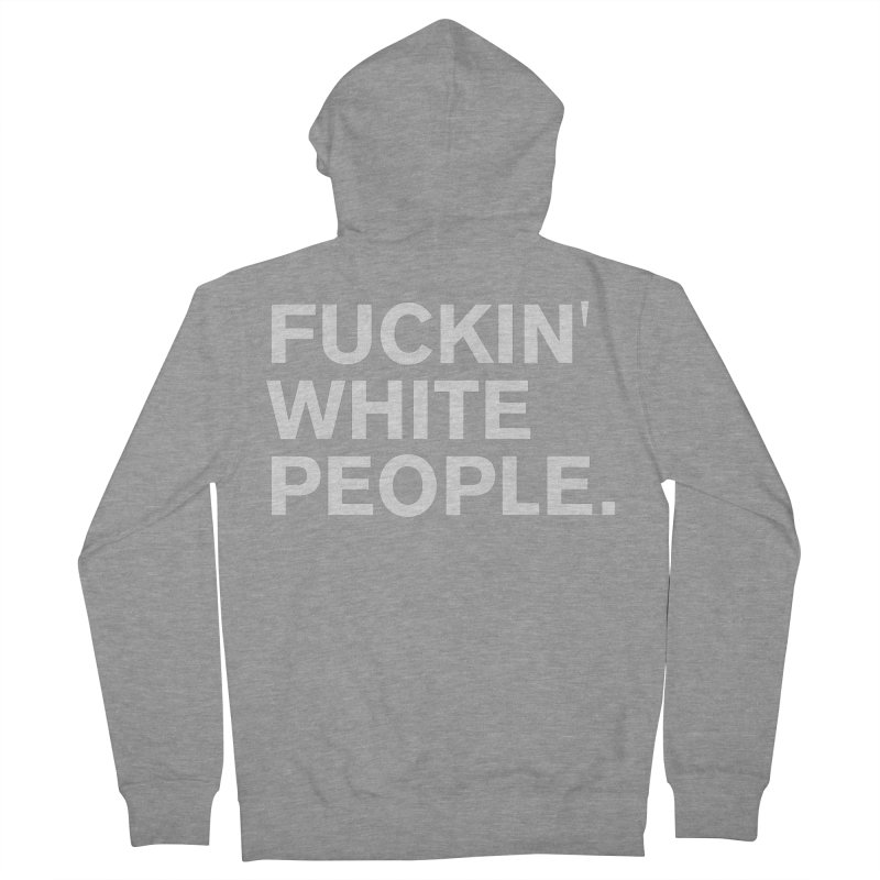 White People Men's French Terry Zip-Up Hoody by Rocks Off Designs