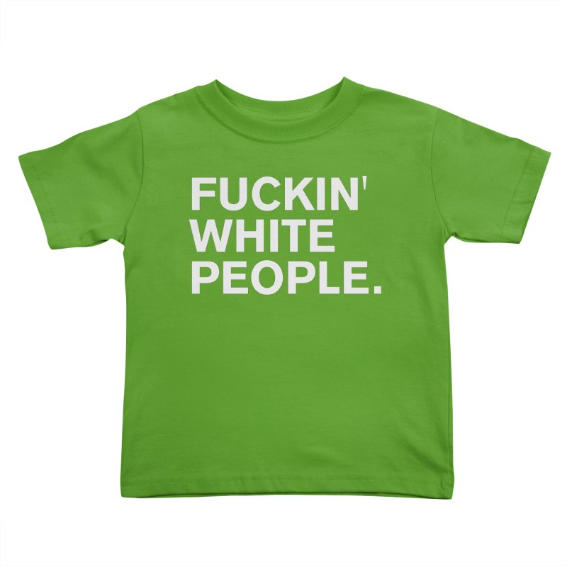 White People Kids Toddler T-Shirt by Rocks Off Designs