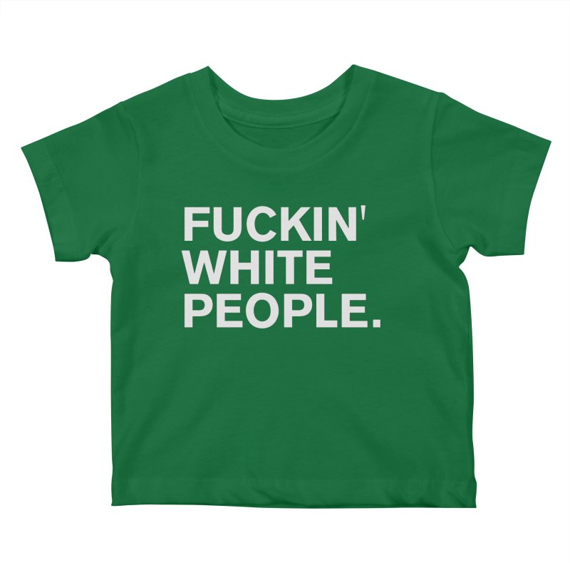 White People Kids Baby T-Shirt by Rocks Off Designs