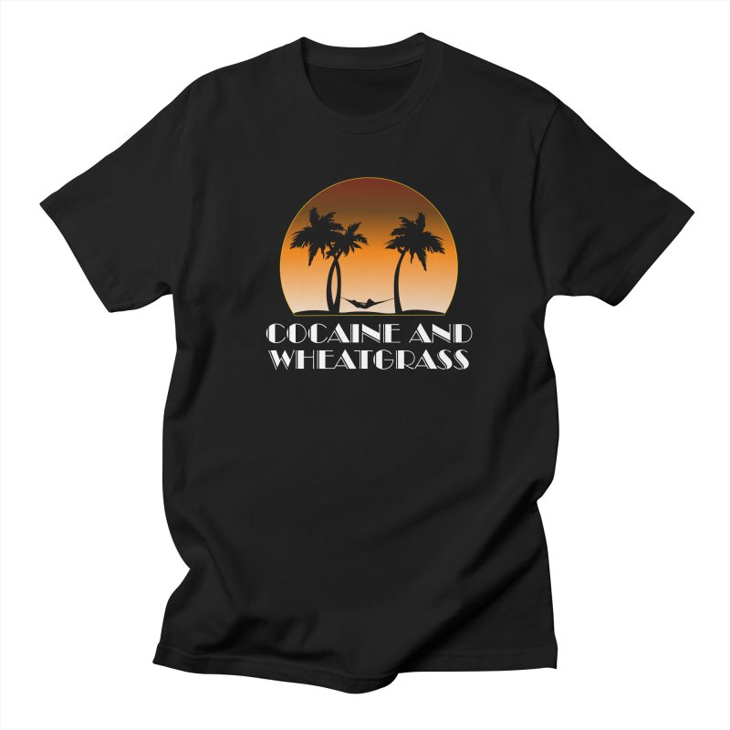 Cocaine & Wheatgrass Women's Regular Unisex T-Shirt by Rocks Off Designs