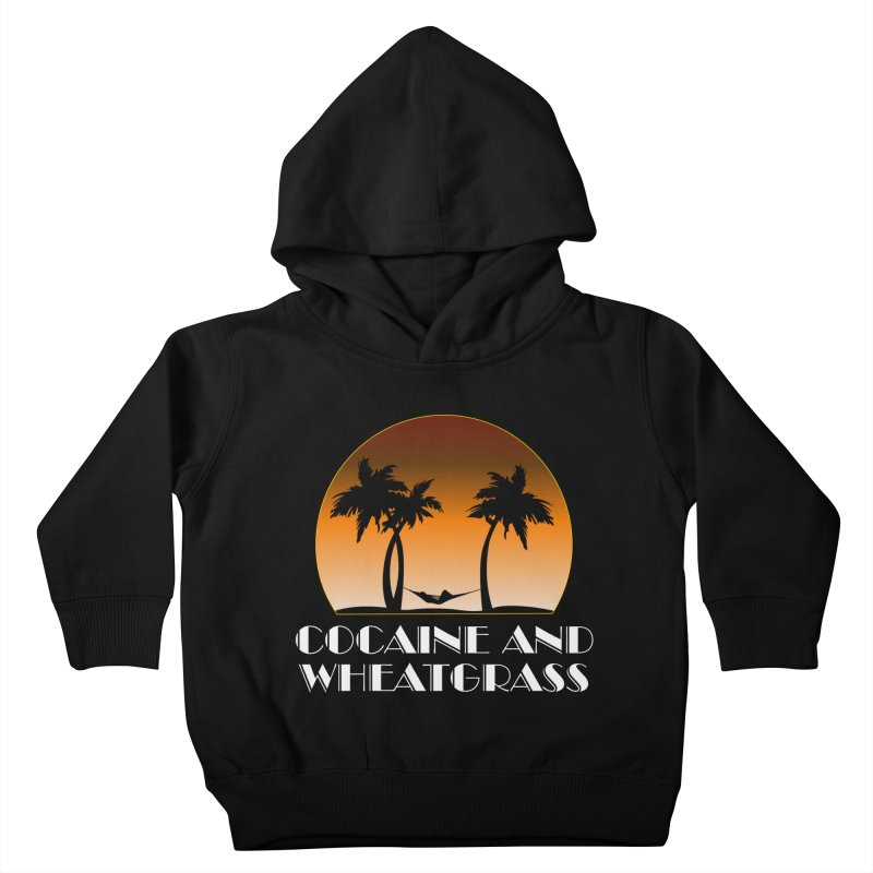 Cocaine & Wheatgrass Kids Toddler Pullover Hoody by Rocks Off Designs