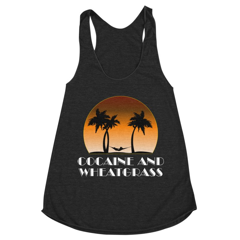 Cocaine & Wheatgrass Women's Racerback Triblend Tank by Rocks Off Designs