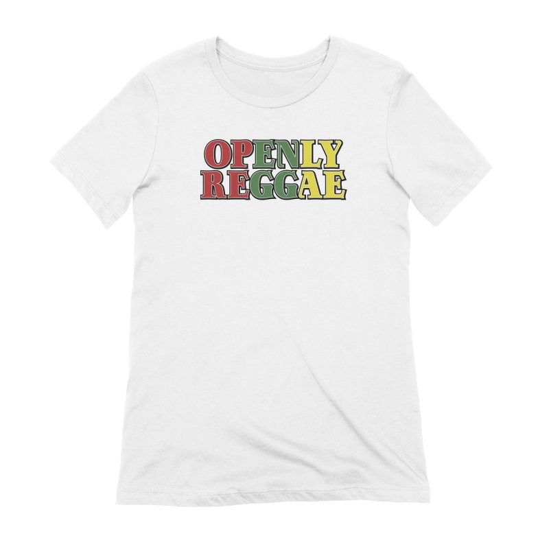 Openly Reggae Women's Extra Soft T-Shirt by Rocks Off Designs