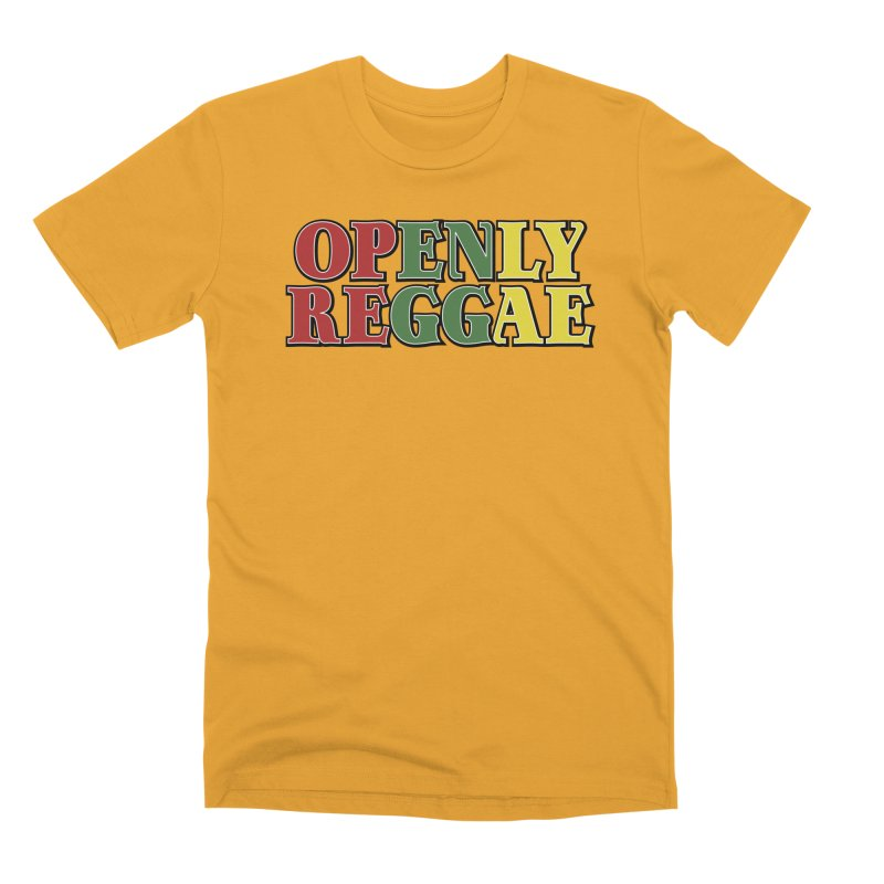 Openly Reggae Men's Premium T-Shirt by Rocks Off Designs