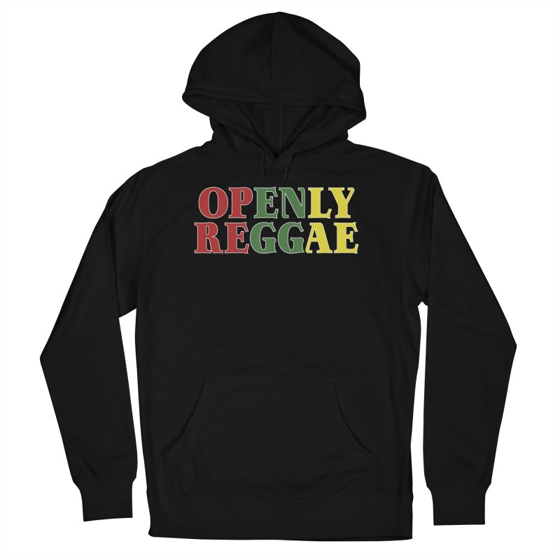 Openly Reggae Women's French Terry Pullover Hoody by Rocks Off Designs