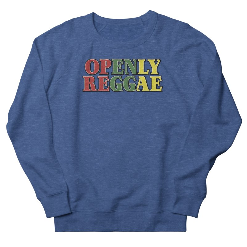Openly Reggae Men's Sweatshirt by Rocks Off Designs