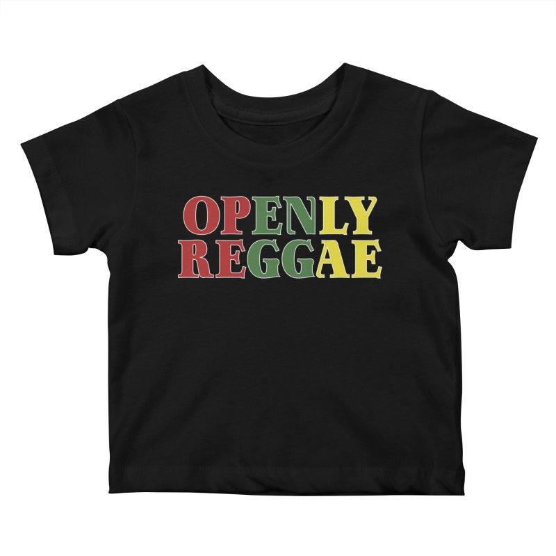 Openly Reggae Kids Baby T-Shirt by Rocks Off Designs