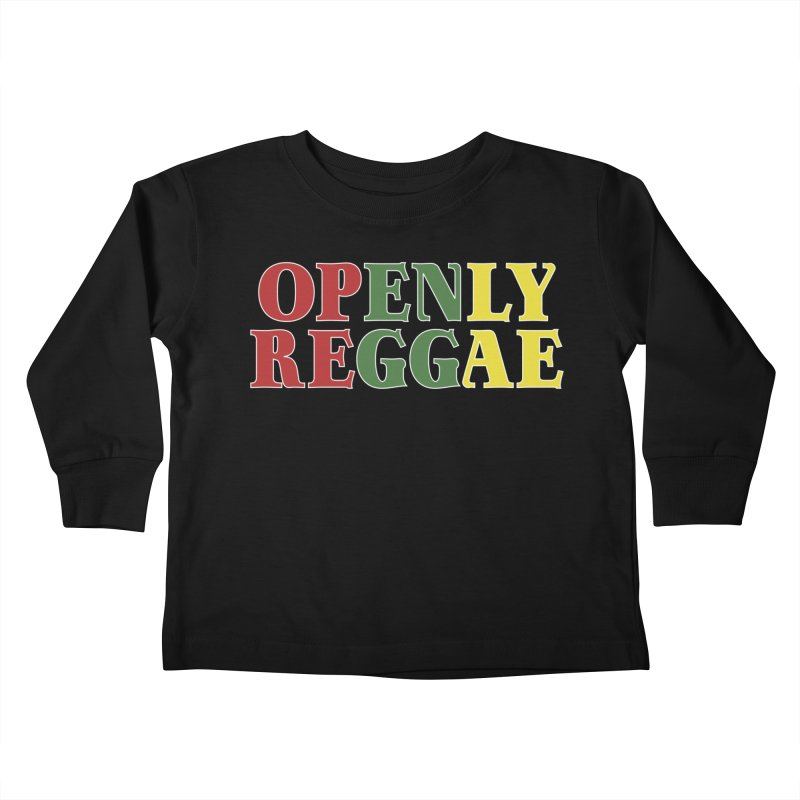 Openly Reggae Kids Toddler Longsleeve T-Shirt by Rocks Off Designs