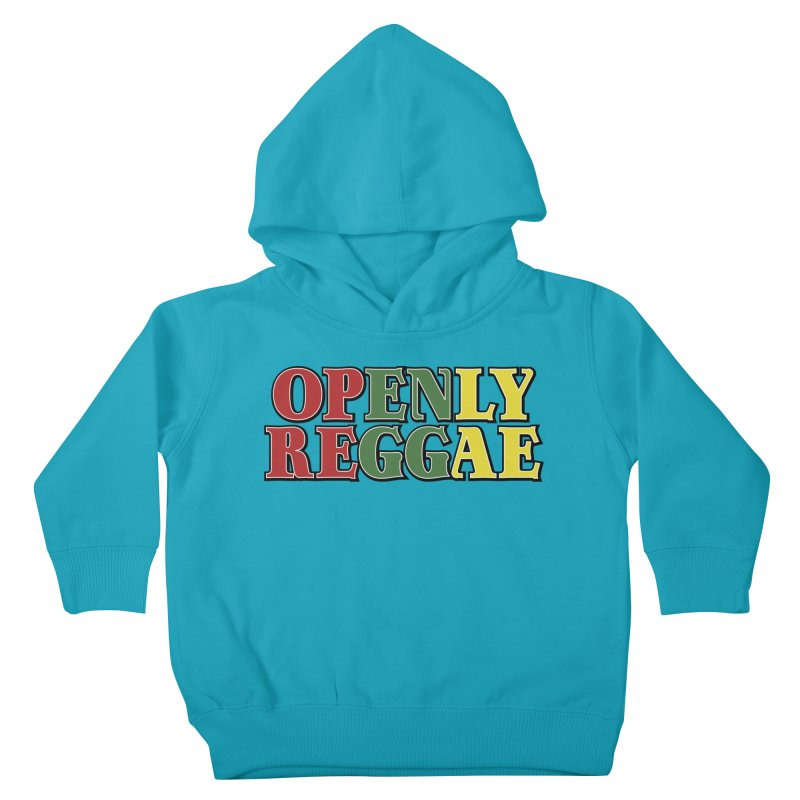 Openly Reggae Kids Toddler Pullover Hoody by Rocks Off Designs