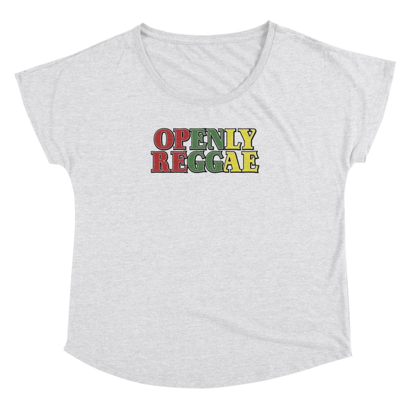 Openly Reggae Women's Dolman Scoop Neck by Rocks Off Designs
