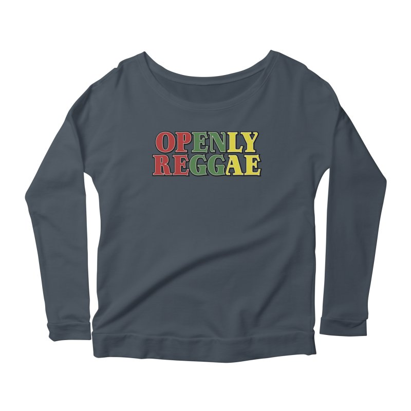 Openly Reggae Women's Scoop Neck Longsleeve T-Shirt by Rocks Off Designs