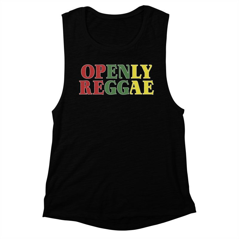 Openly Reggae Women's Muscle Tank by Rocks Off Designs
