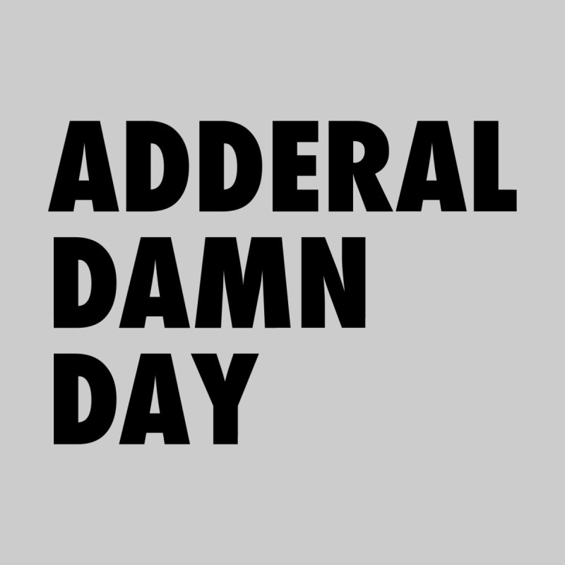 Adderal Damn Day Men's Pullover Hoody by Rocks Off Designs