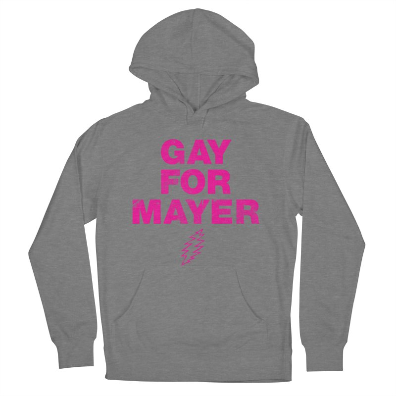 Gay For Mayer Women's Pullover Hoody by Rocks Off Designs