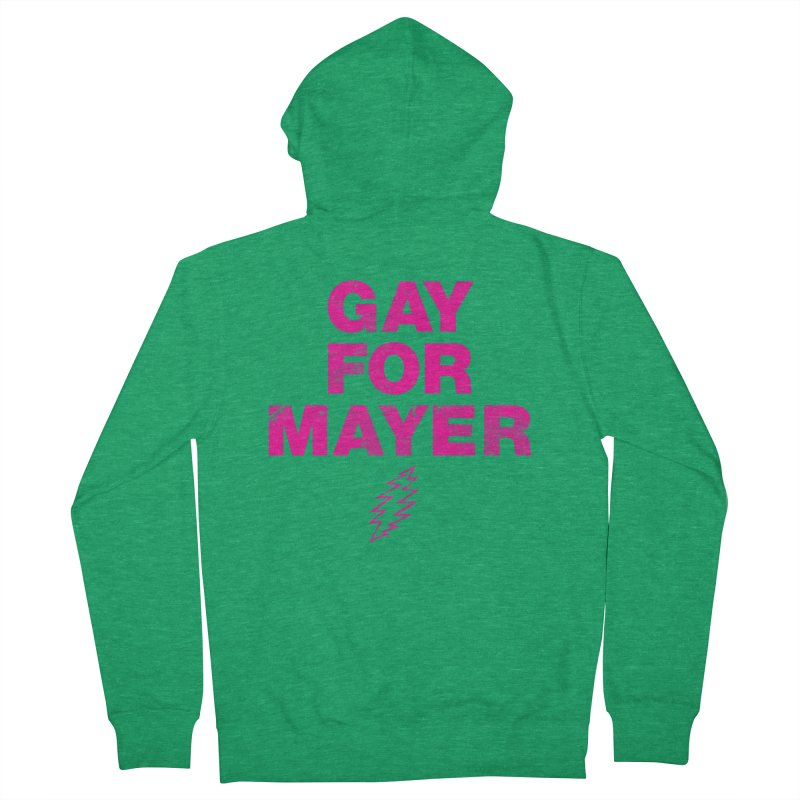 Gay For Mayer Women's Zip-Up Hoody by Rocks Off Designs