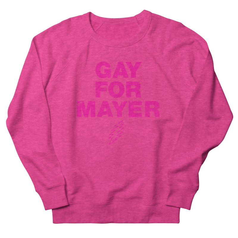 Gay For Mayer Men's French Terry Sweatshirt by Rocks Off Designs