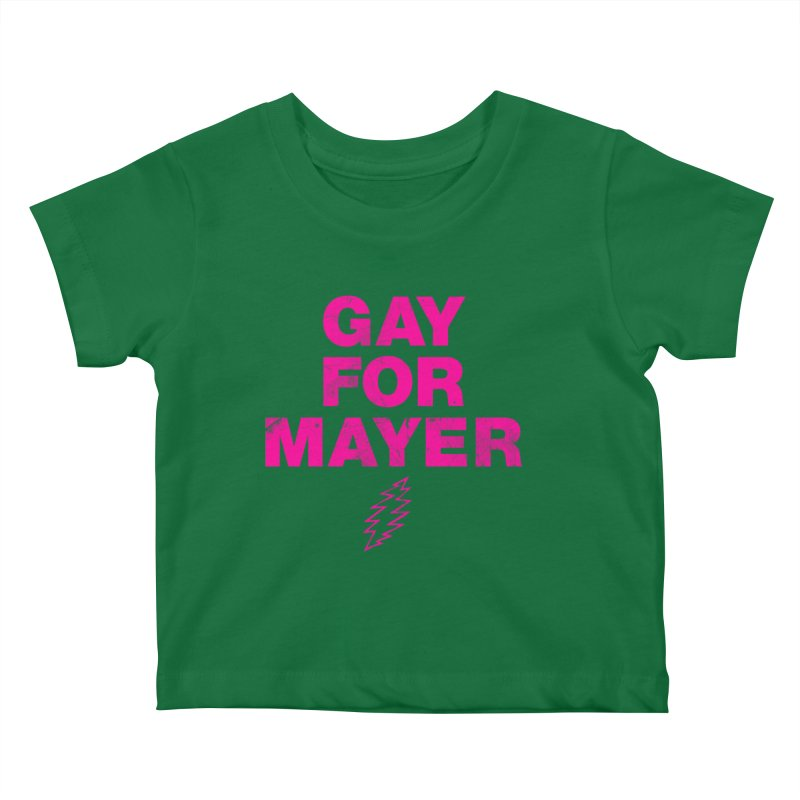 Gay For Mayer Kids Baby T-Shirt by Rocks Off Designs