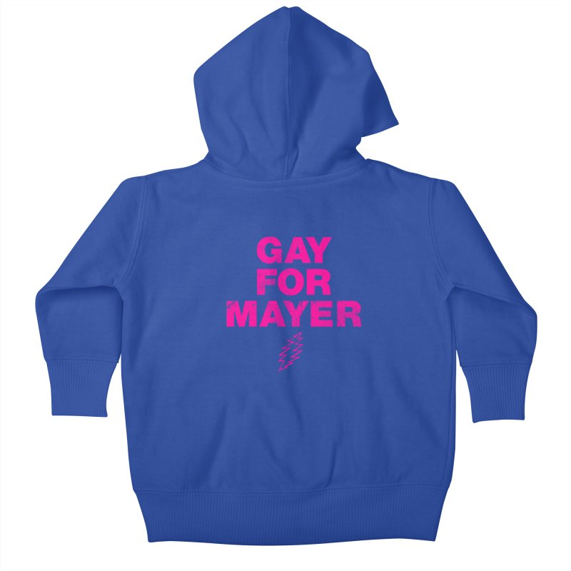 Gay For Mayer Kids Baby Zip-Up Hoody by Rocks Off Designs