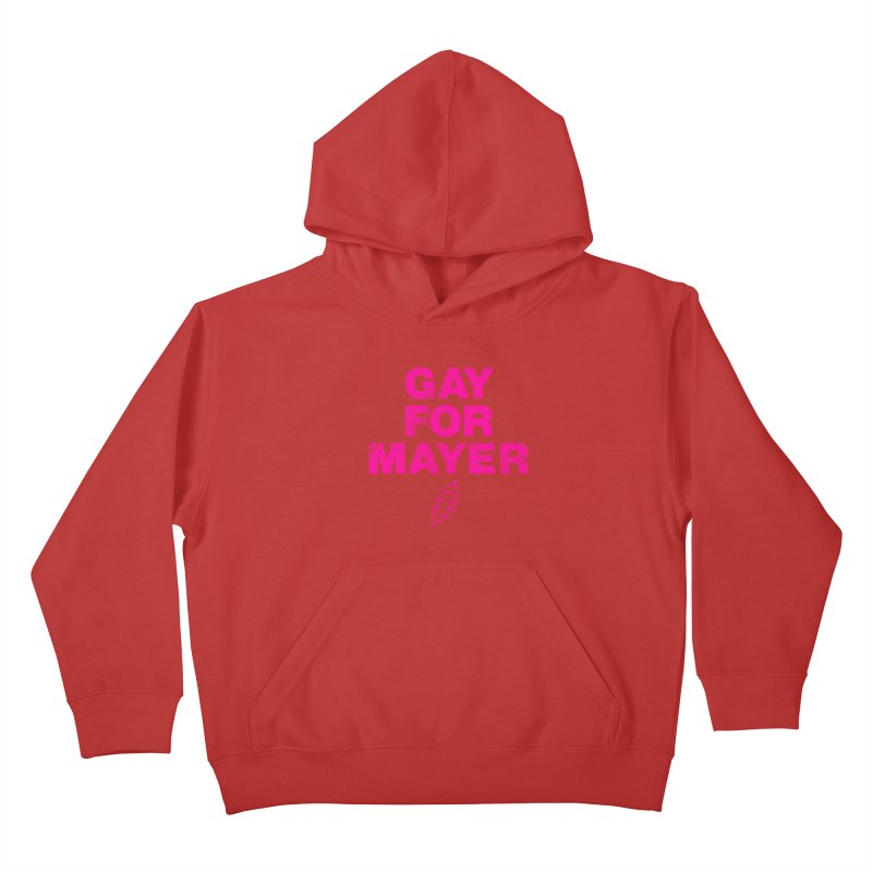 Gay For Mayer Kids Pullover Hoody by Rocks Off Designs