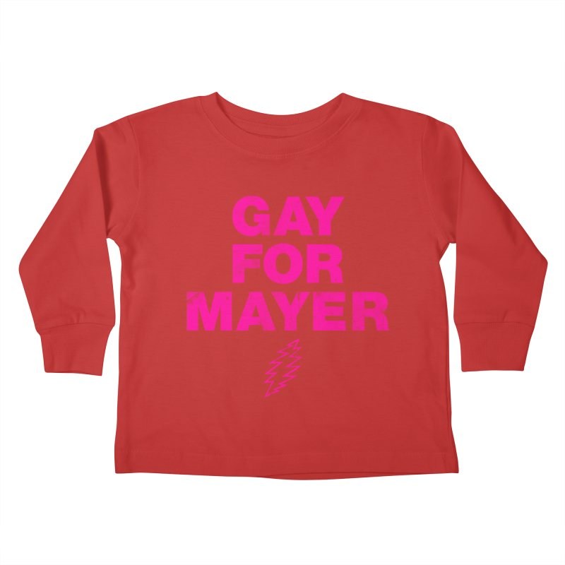 Gay For Mayer Kids Toddler Longsleeve T-Shirt by Rocks Off Designs