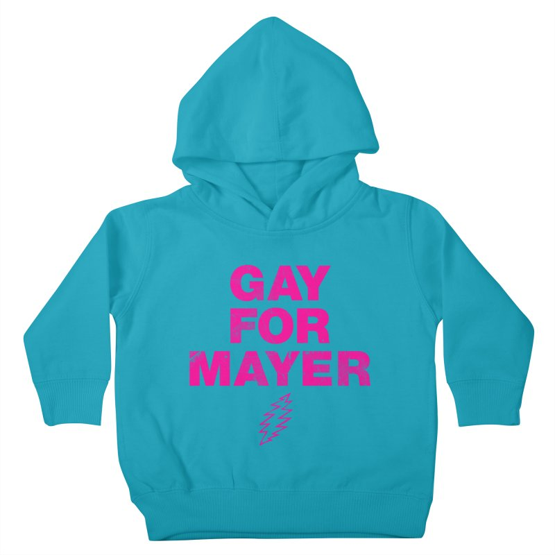 Gay For Mayer Kids Toddler Pullover Hoody by Rocks Off Designs