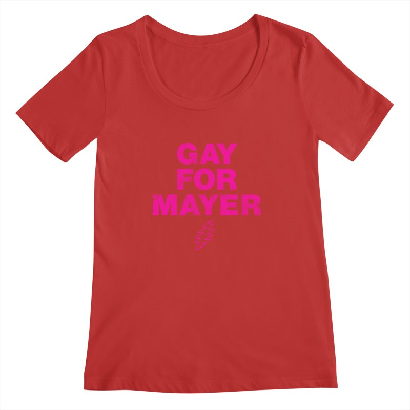 Gay For Mayer Women's Regular Scoop Neck by Rocks Off Designs