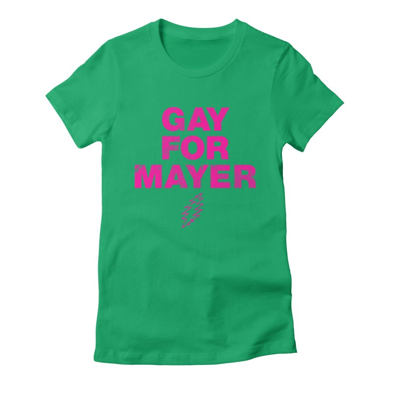 Gay For Mayer Women's Fitted T-Shirt by Rocks Off Designs