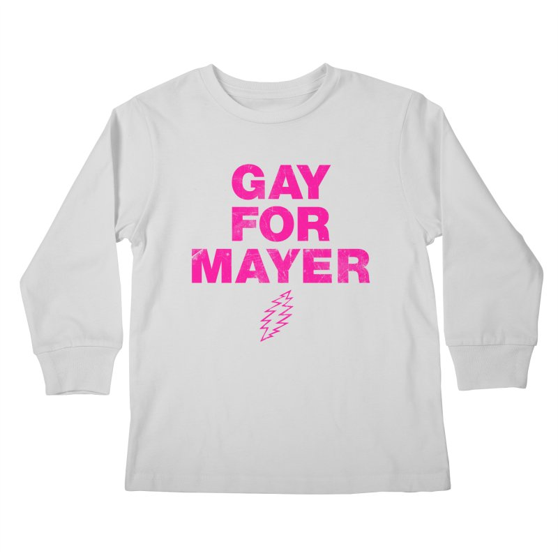 Gay For Mayer Kids Longsleeve T-Shirt by Rocks Off Designs