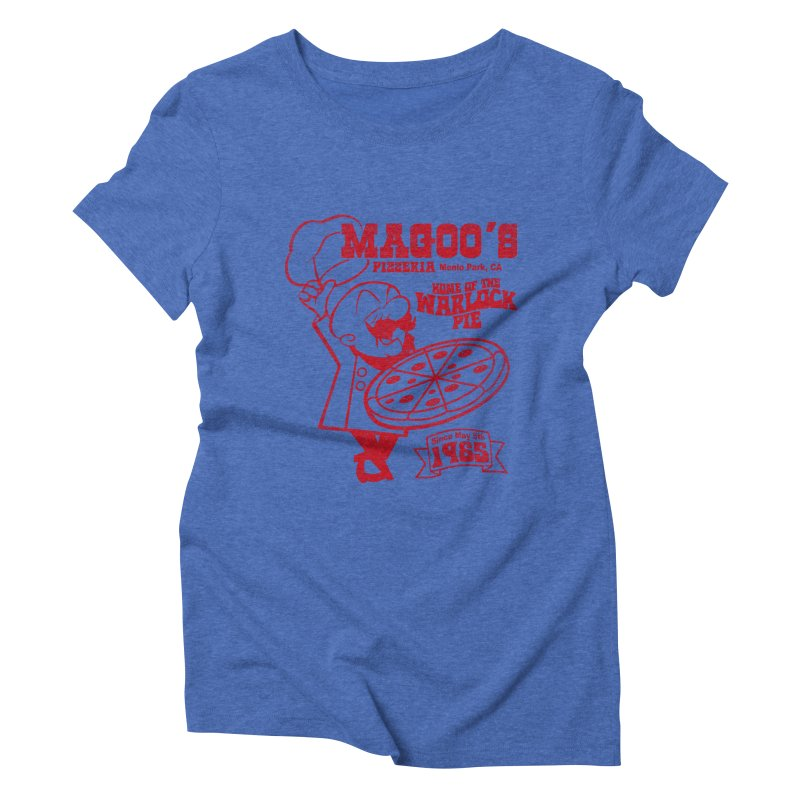Magoo's Pizzeria Women's Triblend T-Shirt by Rocks Off Designs