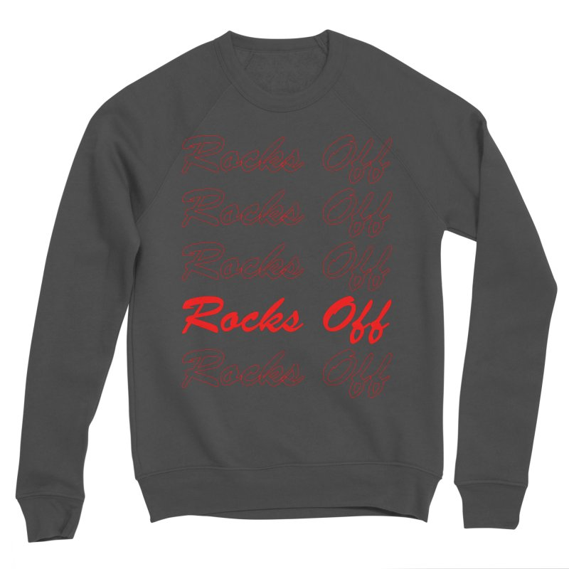 Rocks Off script Men's Sponge Fleece Sweatshirt by Rocks Off Designs