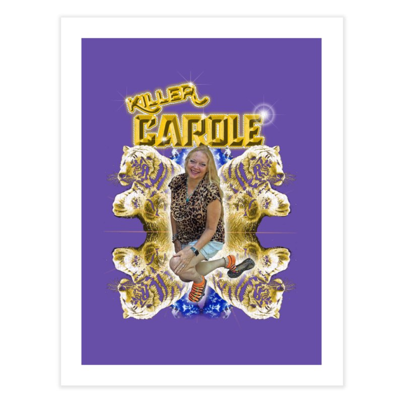 KILLER CAROLE Home Fine Art Print by Rocks Off Threads