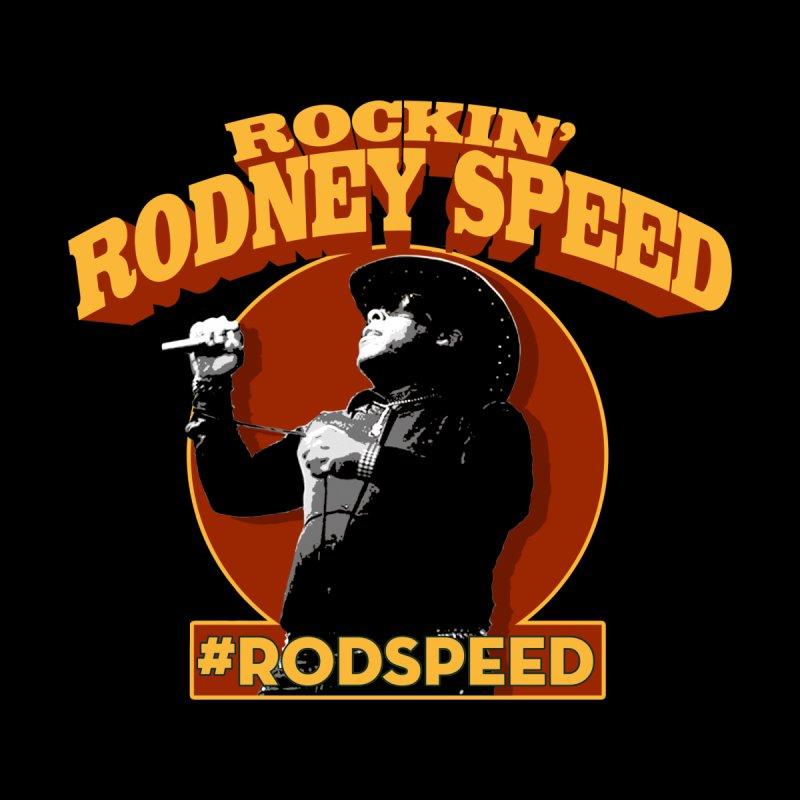 ROCKIN RODNEY SPEED Kids T-Shirt by Rocks Off Threads