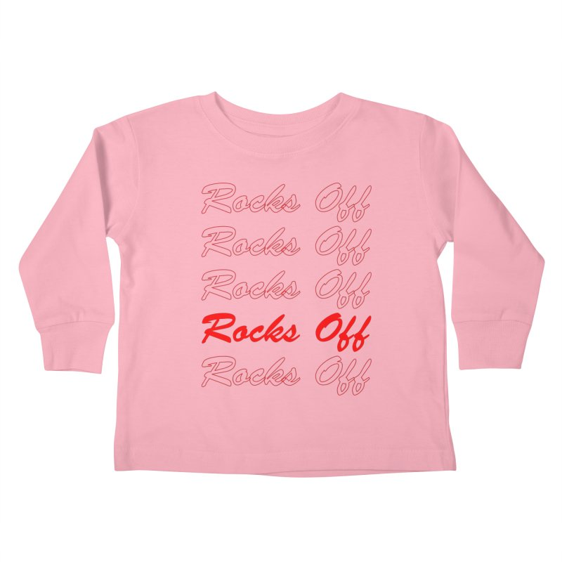 THANK YOU FOR ROCKS OFFing Kids Toddler Longsleeve T-Shirt by Rocks Off Threads