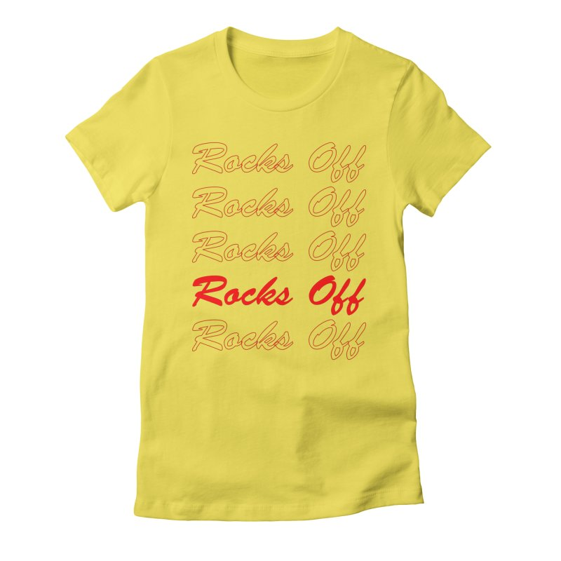 THANK YOU FOR ROCKS OFFing Women's T-Shirt by Rocks Off Threads
