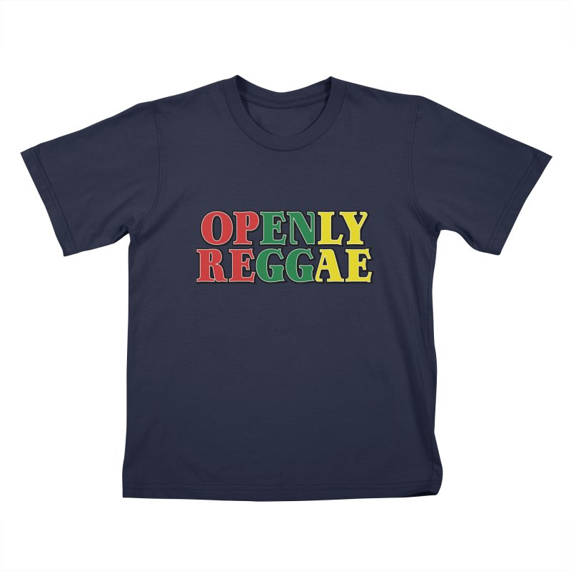OPENLY REGGAE Kids T-Shirt by Rocks Off Threads