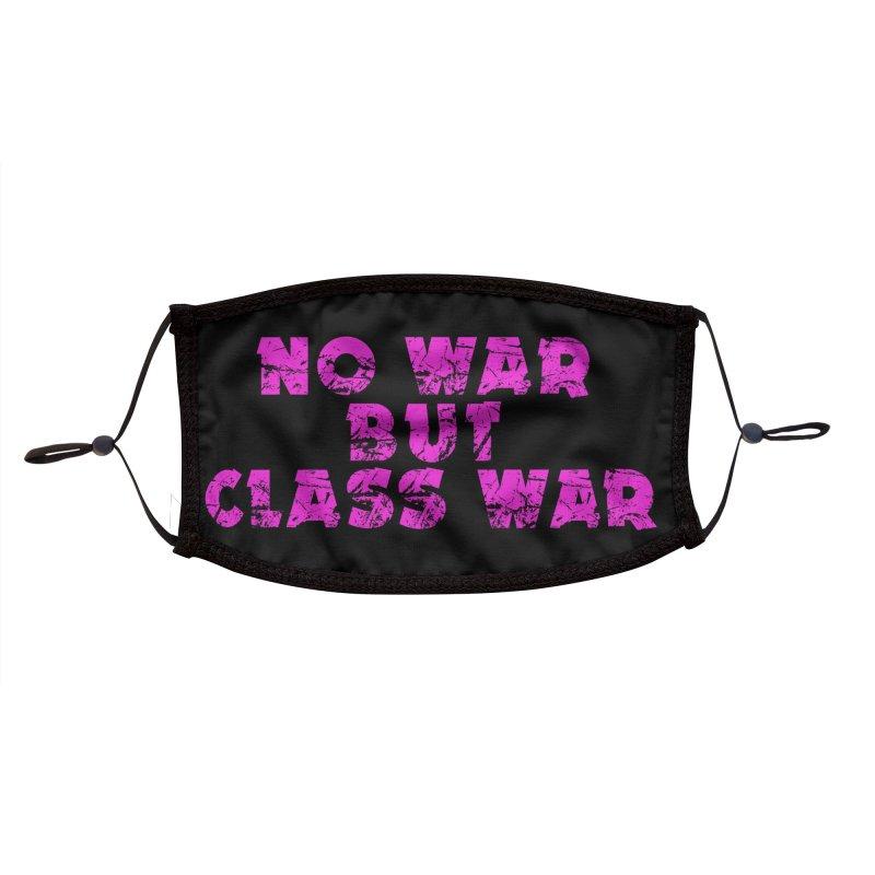 NO WAR BUT CLASS WAR Accessories Face Mask by Rocks Off Threads