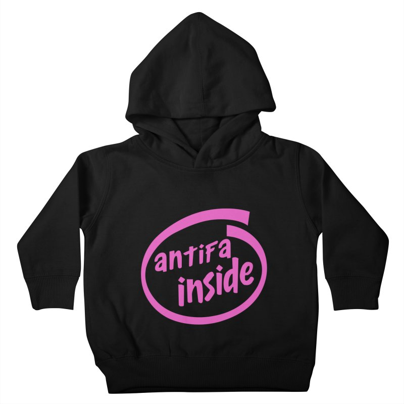 ANTIFA INSIDE pink Kids Toddler Pullover Hoody by Rocks Off Threads