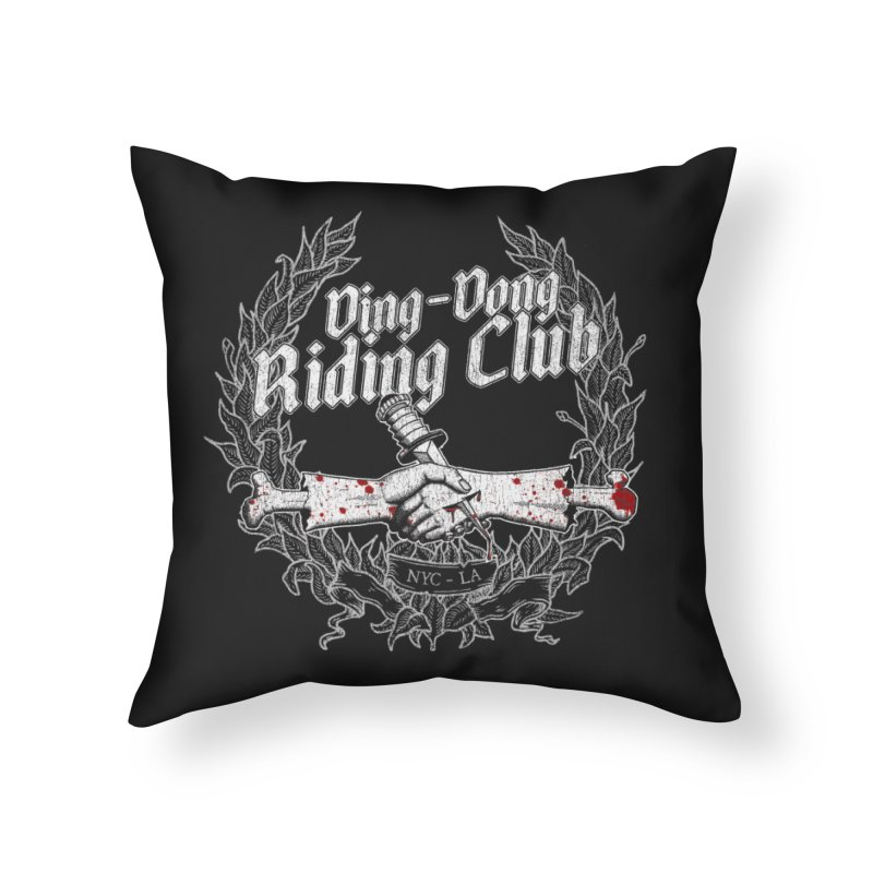 DING DONG RIDING CLUB Home Throw Pillow by Rocks Off Threads