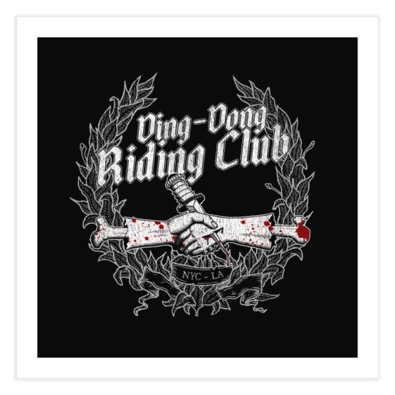 DING DONG RIDING CLUB Home Fine Art Print by Rocks Off Threads