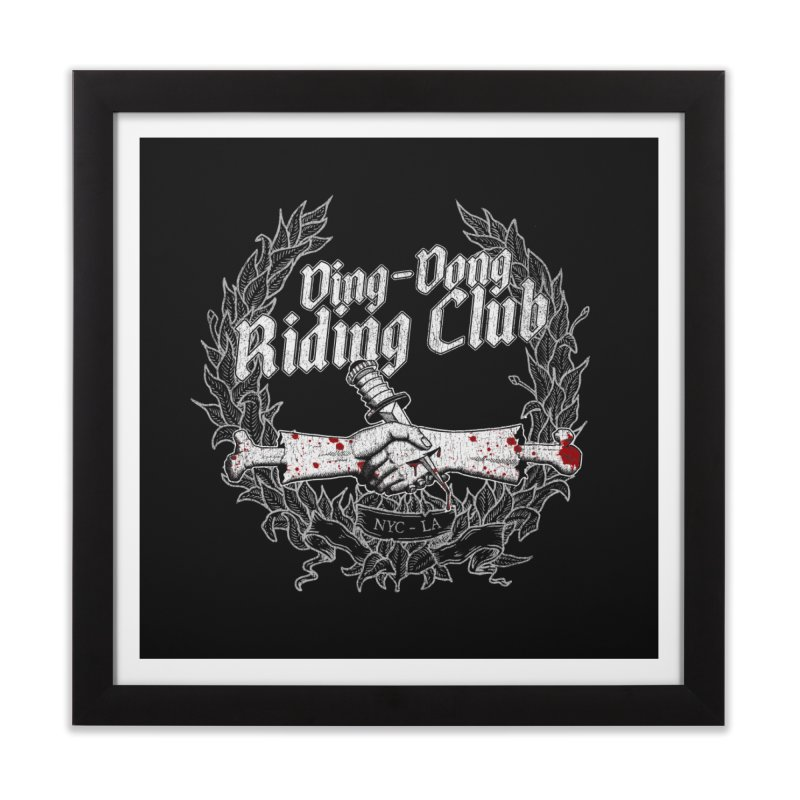 DING DONG RIDING CLUB Home Framed Fine Art Print by Rocks Off Threads